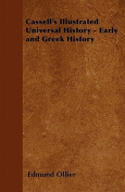 Cassell's Illustrated Universal History - Early and Greek History
