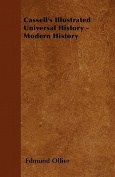 Cassell's Illustrated Universal History - Modern History