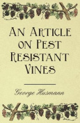 An Article on Pest Resistant Vines
