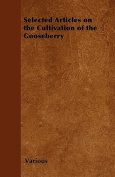 Selected Articles on the Cultivation of the Gooseberry
