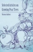 Selected Articles on Growing Pear Trees
