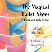 The Magical Ballet Shoes