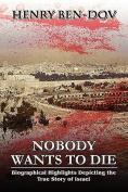Nobody Wants to Die