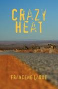 Crazy Heat