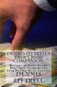 Dennis Littrell's True Crime Companion