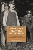 Promoters, Planters & Pioneers