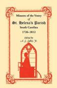 Minutes of the Vestry of St. Helena's Parish, South Carolina, 1726-1812