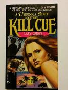 Veronica Slate #01 Kill Cue