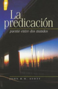 La Predicacion [Spanish]