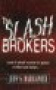 Slash Brokers