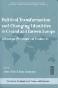 Political Transformation and Changing Identities in Central and Eastern Europe