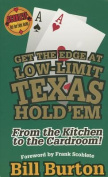 Get the Edge at Low-Limit Texas Hold'em