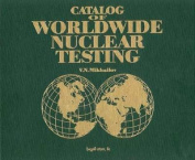 Catalog of Worldwide Nuclear Testing