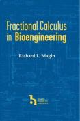 Fractional Calculus in Bioengineering