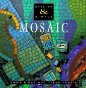 Stylish & Simple Mosaic