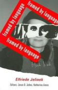 Elfriede Jelinek - Framed by Language