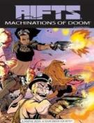 Rifts: Machinations of Doom