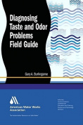 Diagnosing Taste and Odor Problems