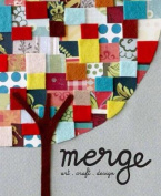 Merge: Art + Craft + Design