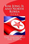 Kim Jong Il and North Korea
