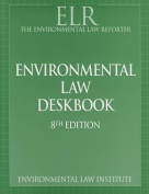Environmental Law Reporter's Environmental Law Deskbook, 8th