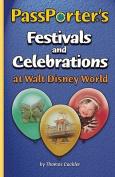 PassPorter's Festivals and Celebrations at Walt Disney World