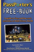 PassPorter's Free-Book for Walt Disney World