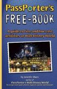 PassPorter's Free-Book for Walt Disney World