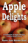 Apple Delights Cookbook
