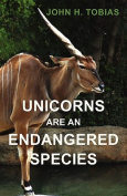 Unicorns Are an Endangered Species