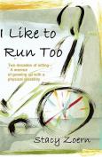 I Like to Run Too