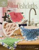 2-Hour Dishcloths (Annie's Attic