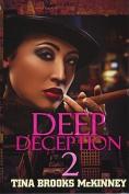 Deep Deception 2