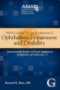 AMA Guides to the Evaluation of Ophthalmic Impairment and Disability