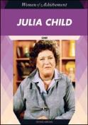 Julia Child: Chef