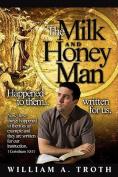 The Milk and Honey Man