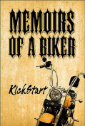 Memoirs of a Biker