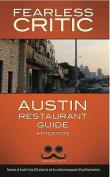 Fearless Critic Austin Restaurant Guide