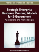 Strategic Enterprise Resource Planning Models for E-Government