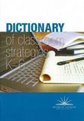 Dictionary of Classroom Strategies K-6