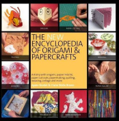 New Encyclopedia Of Origami and Papercraft