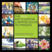New Encyclopedia Of Watercolor Technique