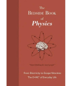 The Bedside Book of Physics