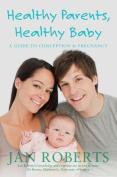 Healthy Parents, Healthy Baby