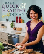 Bal's Quick & Healthy Indian