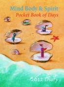Mind, Body & Spirit Pocket Book of Days