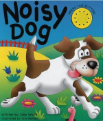 Noisy Dog [Board Book]