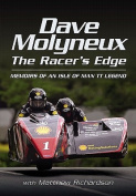 Dave Molyneux the Racer S Edge