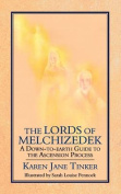 The Lords of Melchizedek