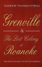 Grenville and the Lost Colony of Roanoke